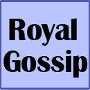 royal gossip