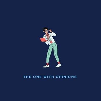 TheOneWithOpinions