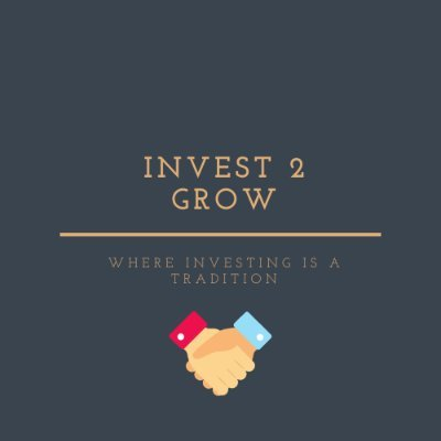 Invest 2 Grow