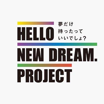HELLO NEW DREAM. PROJECT @hello_new_dream