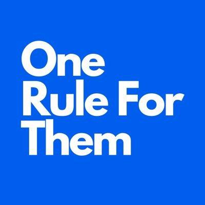 One Rule For Them (@OneRuleForThem_) Twitter profile photo