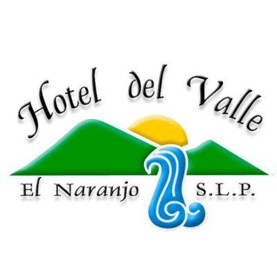 Hotel Del Valle El Naranjo SLP