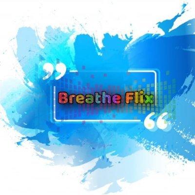 Breathe Flix
