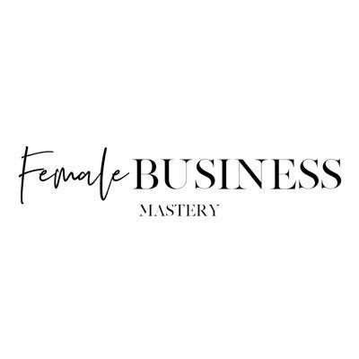 Female Business Mastery