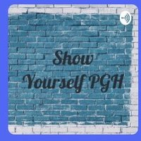 ShowYourselfPGH ( @showyourselfpgh ) Twitter Profile