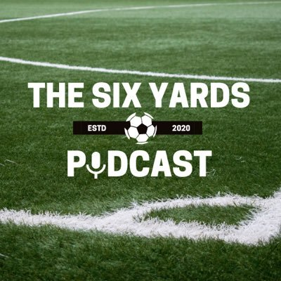 The Six Yards Podcast 🎙