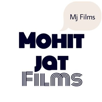 Mohit Jat Films
