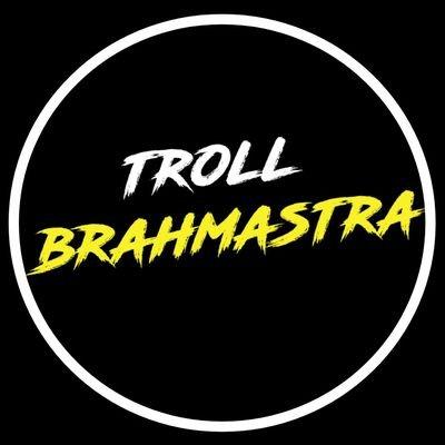 troll_brahmastra
