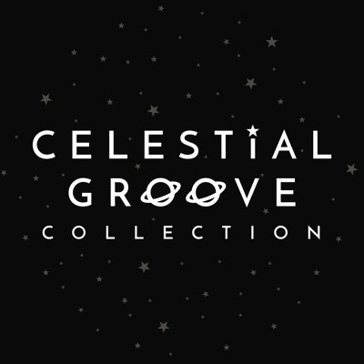 Celestial Groove Collection
