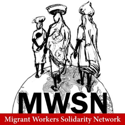 Migrant Workers Solidarity Network (MWSN)