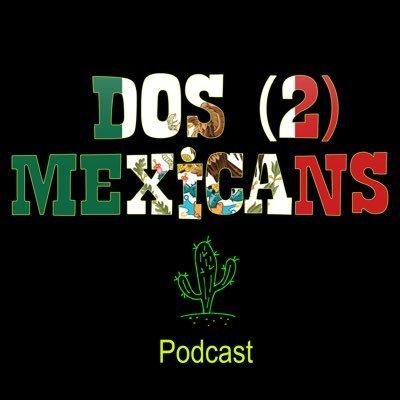 dos2mexicans