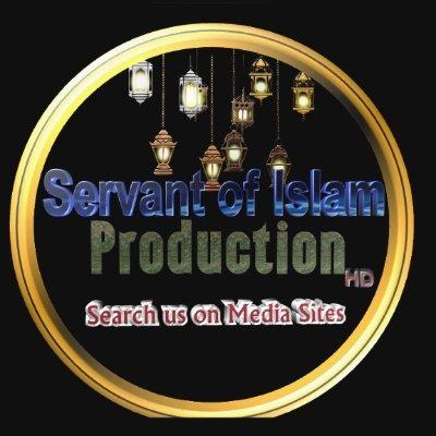 Servant of Islam Production