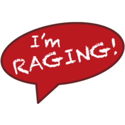 im raging