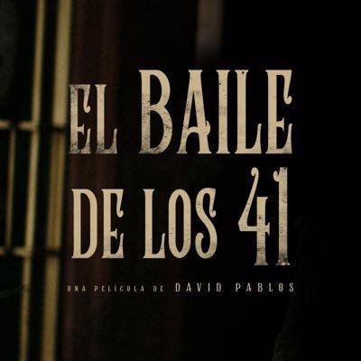 El Baile De Los 41 2020 Filmaffinity