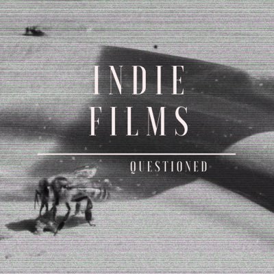Indie Films Questioned