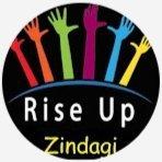 Rise up zindagi