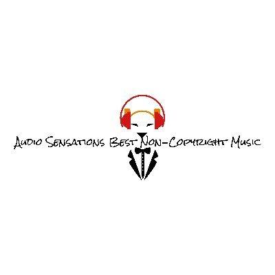 Audio Sensations Best Non Copyright Music