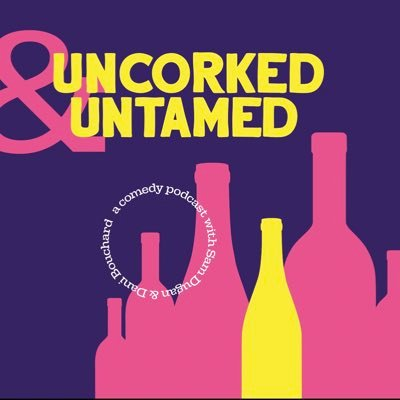 Uncorked and Untamed Podcast