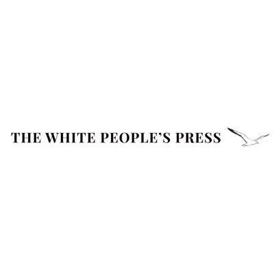 The White People's Press (@WhitePeoplePres) Twitter profile photo