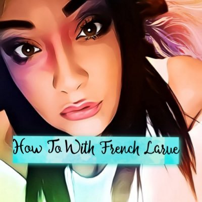 HowToWithFrenchLarue