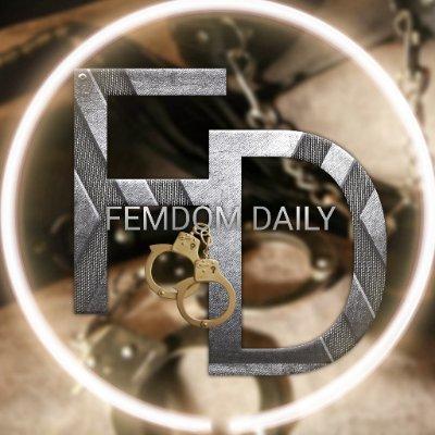 Femdom Daily (@FemdomDaily )