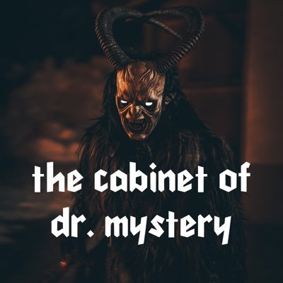 The Cabinet of Dr. Mystery