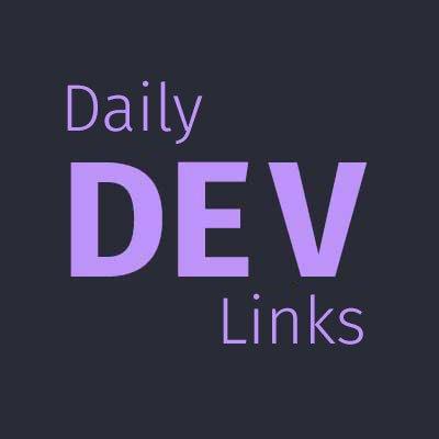 Daily Dev Links