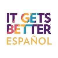 It Gets Better Español 🌎 ( @ItGetsBetterES ) Twitter Profile