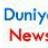 DuniyaNews