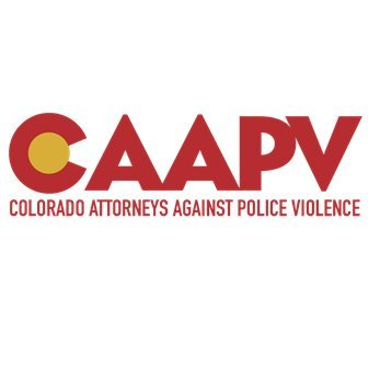 Colorado Attorneys Against Police Violence (@ColoradoAAPV) | Twitter