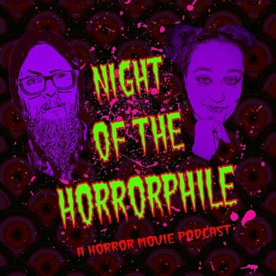 Night Of The Horrorphile podcast
