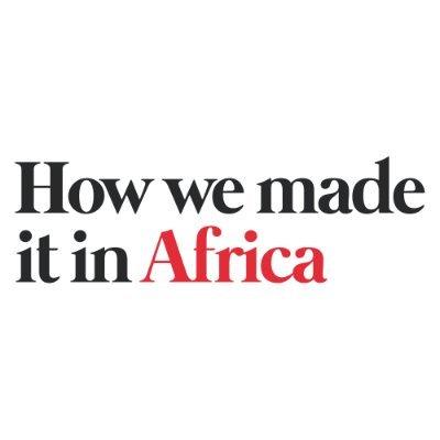 HowWeMadeItInAfrica