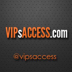 VIP's Access