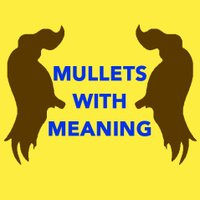 Mullets With Meaning | Social Profile