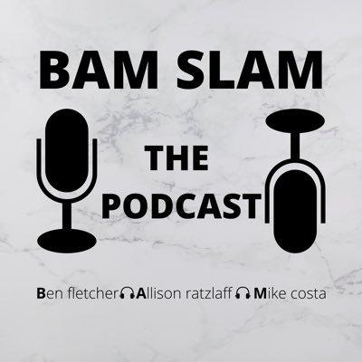 BamSlamPod