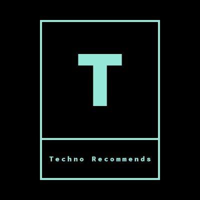 Techno Recommends