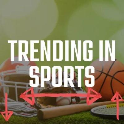 Trending in Sports