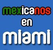 @MexicanosEnMIA