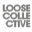 Loose Collective