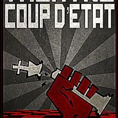 Theatre Coup d'Etat (@TheaCoupdEtat)   Twitter