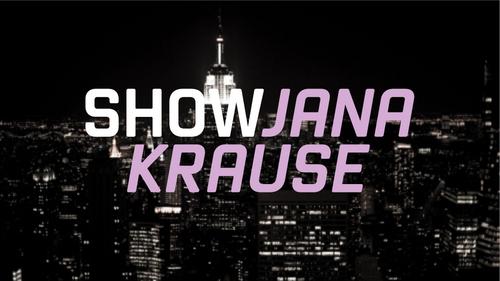 @ShowJanaKrause