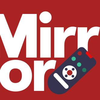 Mirror TV (@MirrorTV )