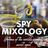 SpyMixology