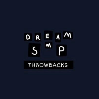 hello! i will be posting dream smp throwbacks - 1 admin - @capplecream