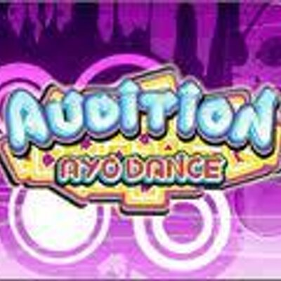 Audition Ayo Audition Ayo Dance