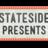 Stateside Presents