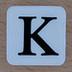 K reasonably small