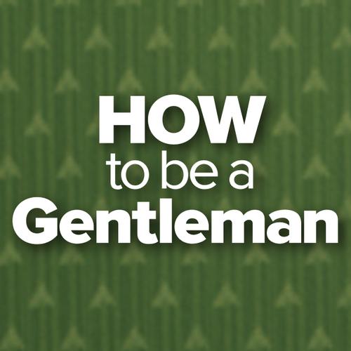 How2BeGentleman