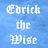 Edrick the Wise