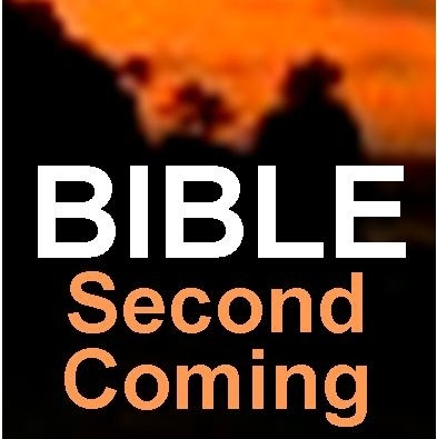 BIBLE: Second Coming